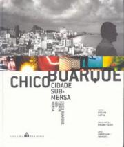 Chico Buarque - Cidade submersa
