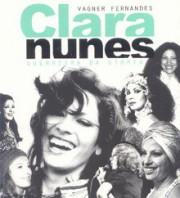 Clara Nunes - Guerreira da utopia