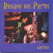 Rosário dos Pretos - Cânticos