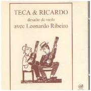 Teca & Ricardo avec Leonardo Ribeiro - Desafio de viola