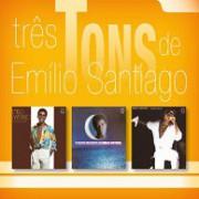 Três tons (Comigo é assim (77) + O canto crescente de Emílio Santiago (79) + Guerreiro coração (80)) (Box)