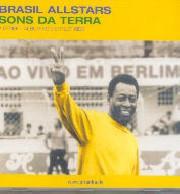 Brasil Allstars - Sons da terra