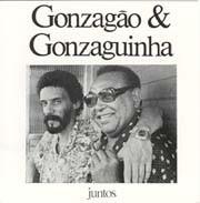 Gonzagão & Gonzaguinha - Juntos